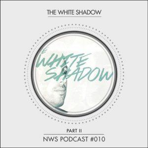 Nie Wieder Schlafen - The White Shadow