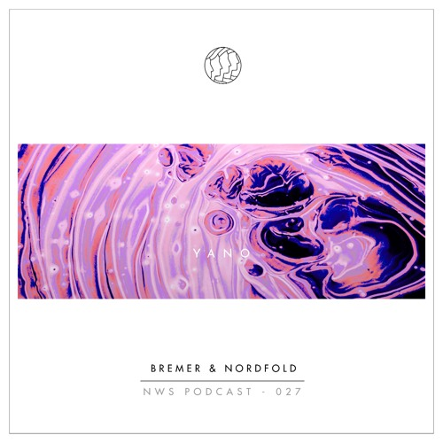 Bremer & Nordfold - NWS Podcast 027
