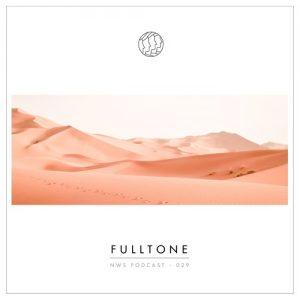 Fulltone - NWS Podcast 029